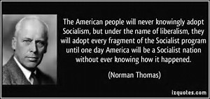 Liberalism defined by Norman Thomas