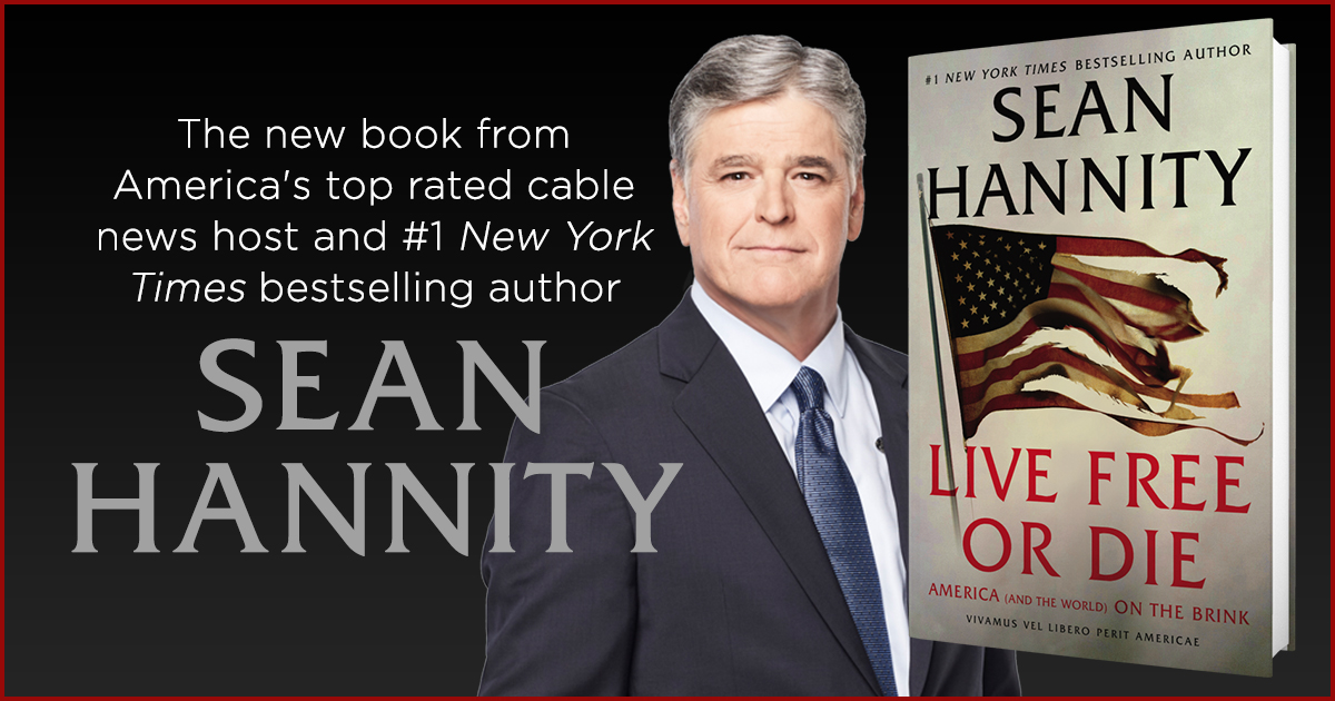 Sean Hannity -- Live Free or Die