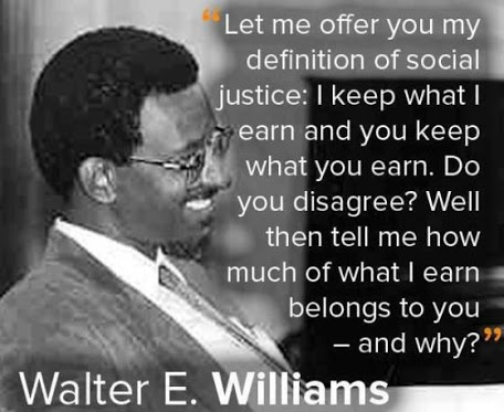 Walter Williams nails social justice